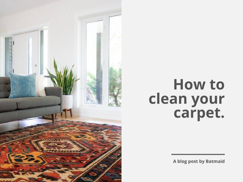 How to clean your carpet efficiently