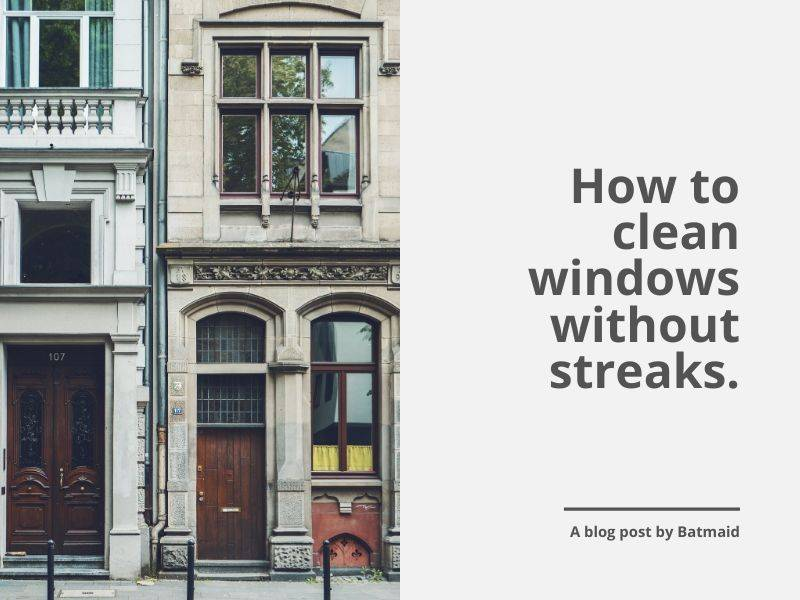 How to clean windows without streaks: 3 simple steps