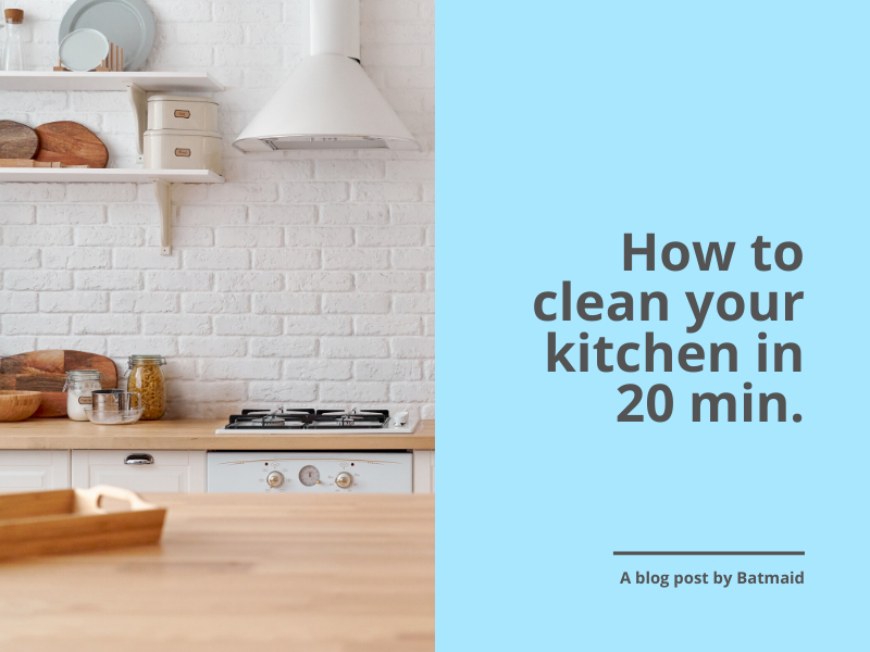 How to clean a kitchen in 20 min