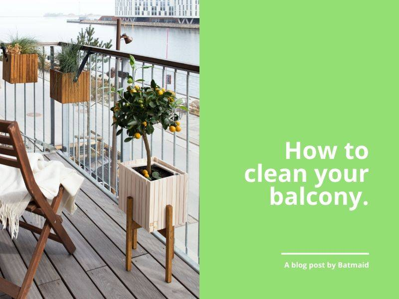 How to clean your balcony