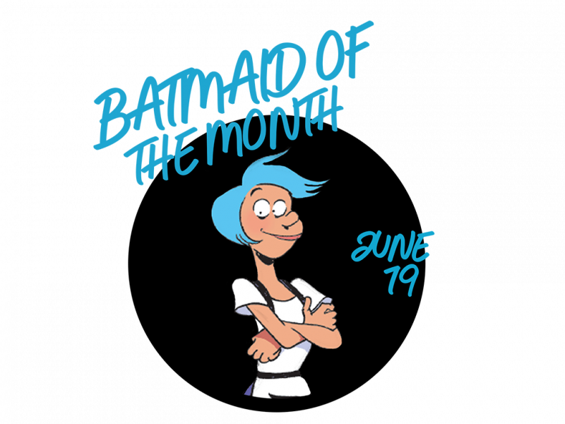 Batmaid of the Month - Juin 2019