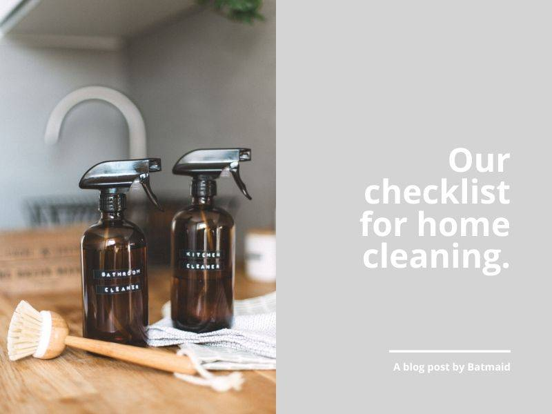 Our checklist for home cleaning