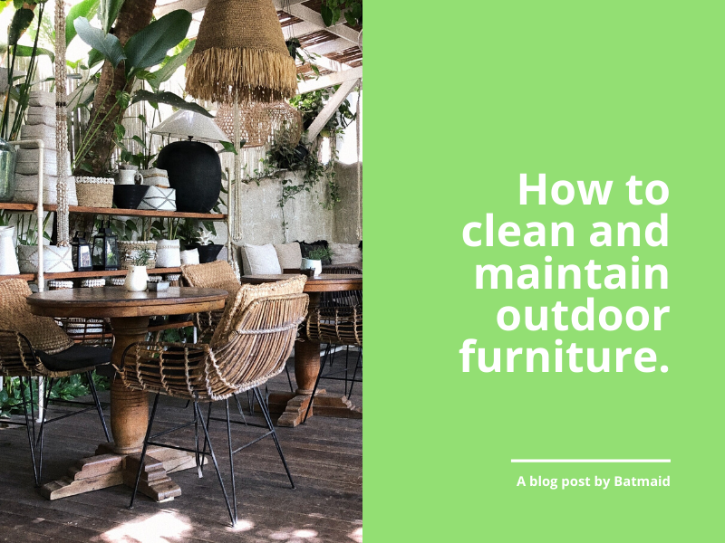 How to clean and care for garden furniture