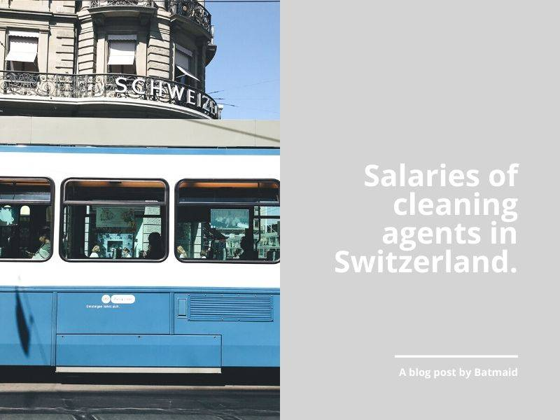 Salaries of cleaning man and lady in Switzerland