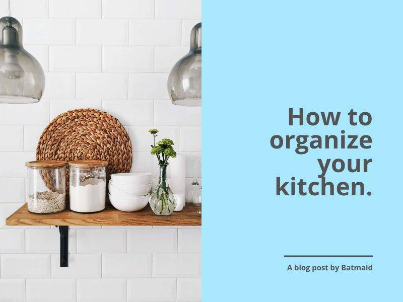 How to get your kitchen organized